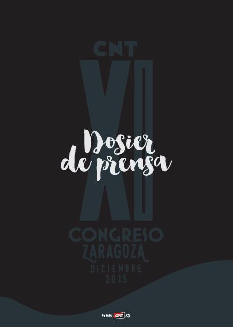 Dosier de Prensa del XI Congreso de CNT en zaragoza